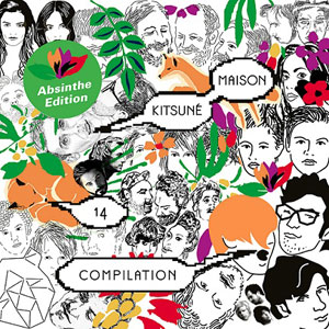 Kitsune Kitsune Maison Compilation 14: The Tenth Anniversary Issue Album