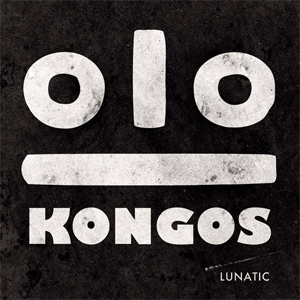 Kongos Lunatic Album