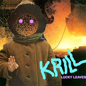 Krill - Lucky Leaves Album Review