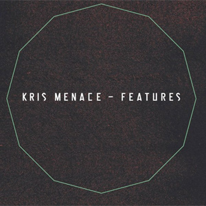 Kris Menace - Features Album Review