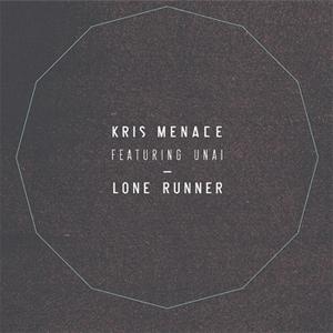 Kris Menace - Lone Runner feat. Unai Single Review Single Review
