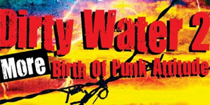 Various Artists Kris Needs presents Dirty Water II: The Birth of Punk Attitude Album