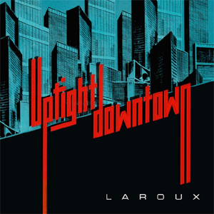 La Roux - Uptight Downtown Single Review Single Review