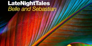 LateNightTales - Belle and Sebastian vol. 2 Album Review