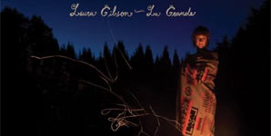 Laura Gibson - La Grande Album Review