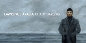 Lawrence Arabia - Chant Darling Album Review