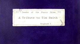 Various Artists - Leader of the Starry Skies: A Tribute to Tim Smith (Songbook 1) Album Review
