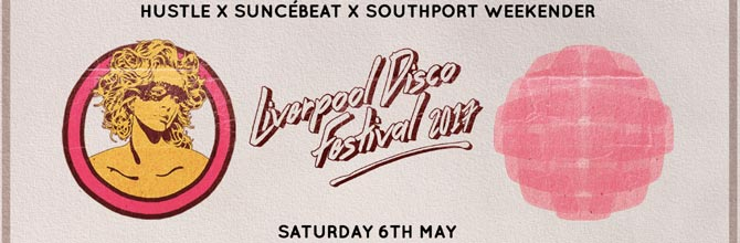 Liverpool Disco Festival 2017 Preview