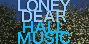 Loney Dear - Hall Music