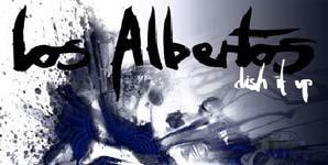 Los Albertos - Dish It Up Album Review