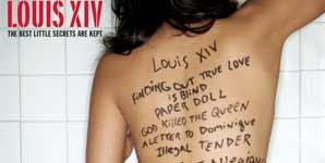 Louis XIV - The Best Little Secrets Are Kept
