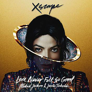 Michael Jackson - Love Never Felt So Good Ft. Justin Timberlake