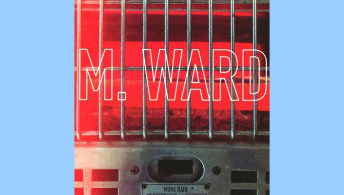 M. Ward - More Rain Album Review