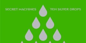 Secret Machines - Ten Silver Drops