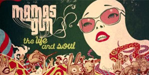 Mamas Gun - The Life And Soul Album Review