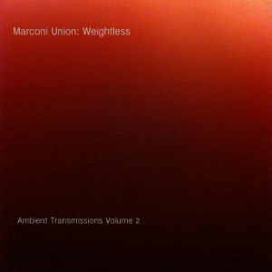 Marconi Union Weightless Album