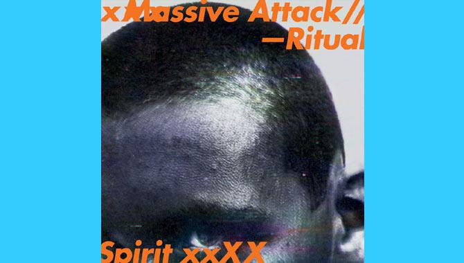Massive Attack Ritual Spirit EP