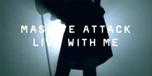Massive Attack - Live with me Single Review