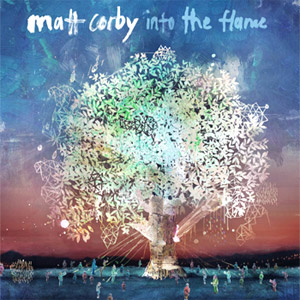 Matt Corby Into The Flame EP