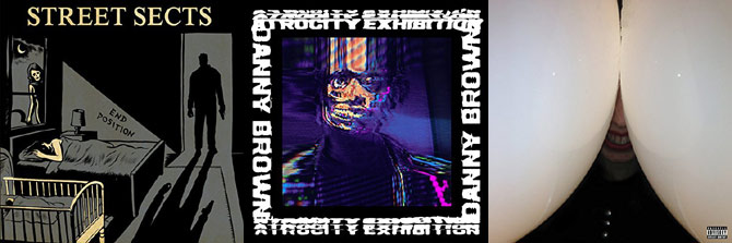 Street Sects, Danny Brown and Death Grips