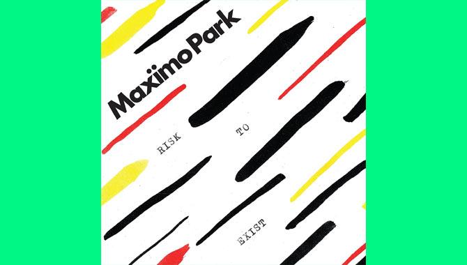 Maximo Park Risk to Exist Album