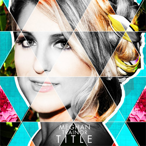 Meghan Trainor  - Title Album Review