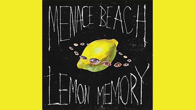 Menace Beach - Lemon Memory Album Review