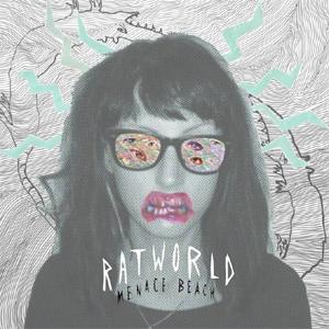 Menace Beach - Ratworld Album Review Album Review
