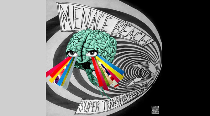 Menace Beach - Super Transporterreum EP Review