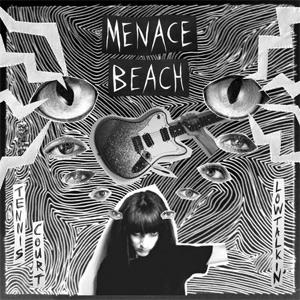 Menace Beach - Tennis Court Single Review Single Review