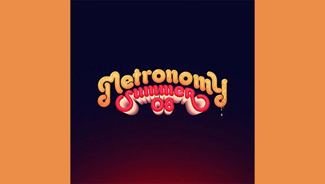 Metronomy - Summer 08 Album Review