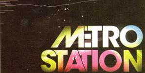 Metro Station - self-titled