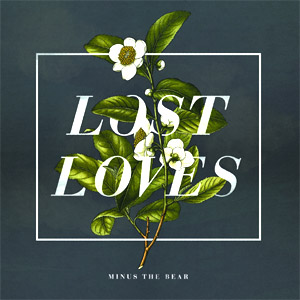 Minus The Bear Lost Loves Album