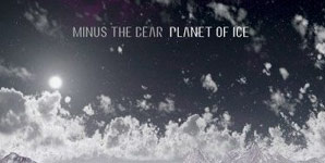 Minus The Bear - Planet of Ice