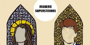 Modern Superstitions All The Things We've Been Told EP