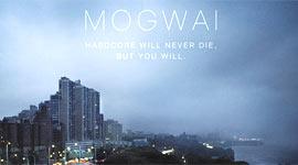 Mogwai Hardcore Will Never Die, But You Will Album