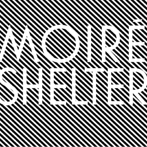 Moire Shelter Album