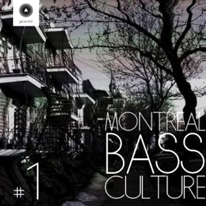 Various Artists Montreal Bass Culture Vol. 1 Album