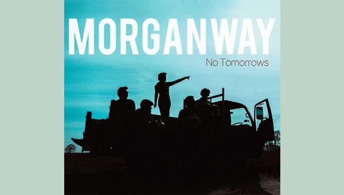 Morganway - No Tomorrows EP Review