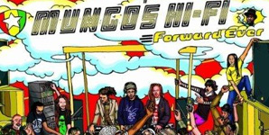 Mungo's Hi Fi Forward Ever Album