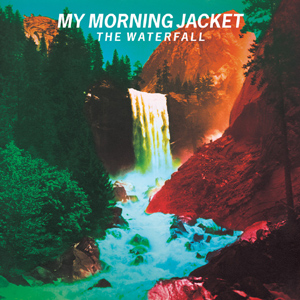 My Morning Jacket The Waterfall Album