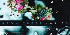 Neon Trees - Habits Album Review