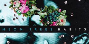 Neon Trees - Habits