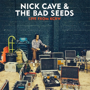 Nick Cave & The Bad Seeds - Live From KCRW Album Review Album Review