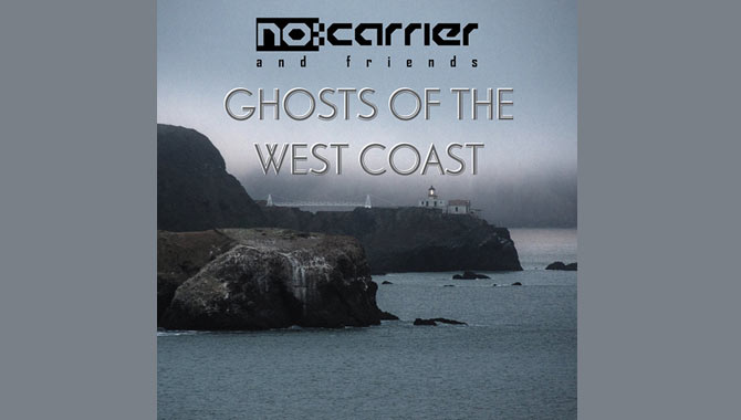 No:Carrier Ghosts of the West Coast EP