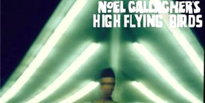 Noel Gallagher - Noel Gallagher's High Flying Birds Album Review