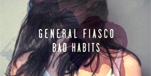 General Fiasco - Unfaithfully Yours