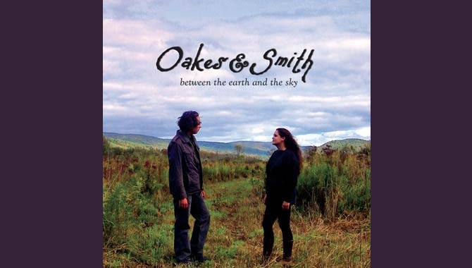 Oakes and Smith Between the Earth and the Sky EP
