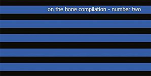On The Bone - Compilation Number Two Album Review