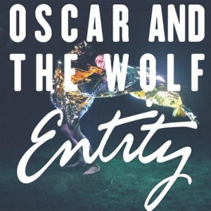 Oscar And The Wolf Entity Album
